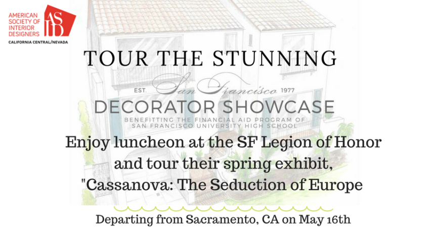 Sacramento Area: Tour the San Francisco Decorator Showhouse and SF Legion of Honor Spring Exhibit