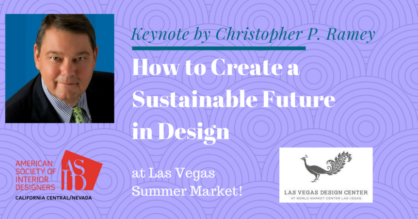 """How to Create a Sustainable Future in Design"" by Christopher P. Ramey"